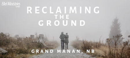 Reclaiming the Ground - Grand Manan, NB
