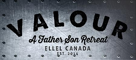 V A L O R : A Father Son Retreat